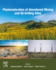 Phytorestoration Of Abandoned Mining And Oil Drilling Sites (Enhanced Edition)