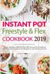 Weight Watchers Instant Pot Freestyle And Flex Cookbook 2019 Weight Watchers 2019