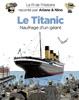 Le fil de l'Histoire raconté par Ariane & Nino - Tome 19 - Le Titanic