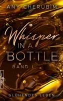 Any Cherubim - Whisper In A Bottle – Glühendes Leben artwork