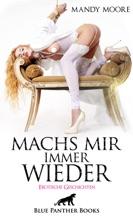 Machs Mir Immer Wieder / Erotische Geschichten