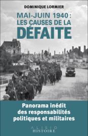 Mai-juin 1940 : les causes de la défaite