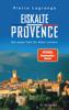 Pierre Lagrange - Eiskalte Provence Grafik
