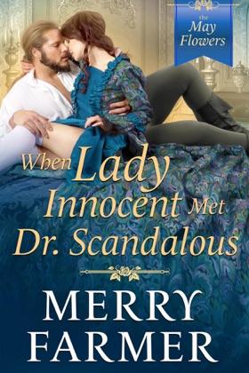 When Lady Innocent Met Dr. Scandalous