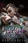 Volatile Obsessions