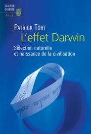 L Effet Darwin S Lection Naturelle Et Naissance De La Civilisation