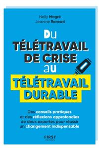 Du télétravail de crise au télétravail durable - Des conseils pratiques et des réflexions approfondies de deux expertes pour réussir un changement indispensable Couverture de livre
