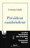 Président cambrioleur Book Cover