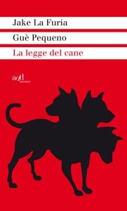 La legge del cane Book Cover