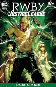 RWBY/Justice League (2021) #6 Book Cover