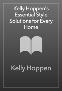 Kelly Hoppen's Essential Style Solutions for Every Home Copertina del libro