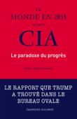 Le monde en 2035 vu par la CIA. Le paradoxe du progrès