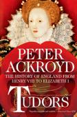 Tudors: The History of England from Henry VIII to Elizabeth I