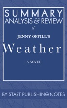 Summary, Analysis, and Review of Jenny Offill's Weather