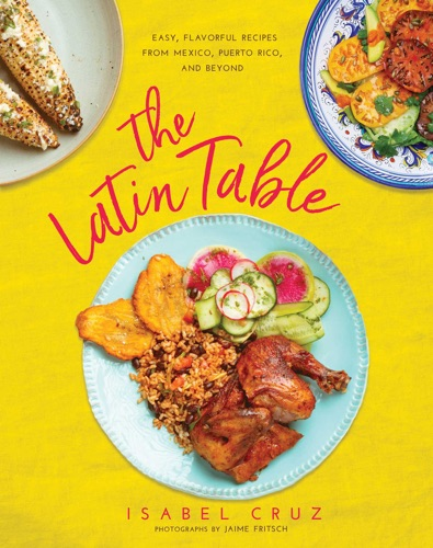 Isabel Cruz - The Latin Table