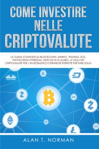 Come Investire Nelle Criptovalute Copertina del libro