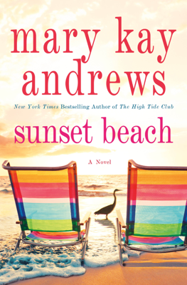 Mary Kay Andrews - Sunset Beach book