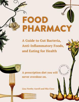 Food Pharmacy - Lina Aurell & Mia Clase book