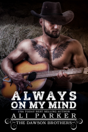 Always On My Mind - Ali Parker book summary