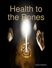 Download and Read Online Health to the Bones