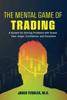 Jared Tendler - The Mental Game of Trading bild