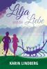 Karin Lindberg - Lilja und die Liebe Grafik