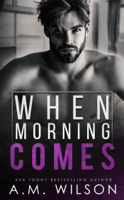 When Morning Comes book cover