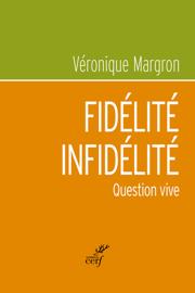 Fidélité-infidélité - Question vive