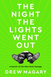 The Night the Lights Went Out - Drew Magary by  Drew Magary PDF Download