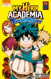My Hero Academia Team-up Mission T01 PDF Download