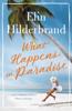 Elin Hilderbrand - What Happens in Paradise artwork