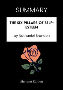 SUMMARY - The Six Pillars of Self-Esteem by Nathaniel Branden Copertina del libro