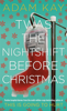 Adam Kay - Twas The Nightshift Before Christmas artwork
