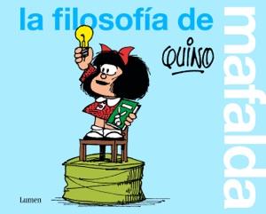 La filosofía de Mafalda Book Cover