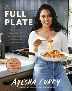 The Full Plate by Ayesha Curry Book Cover