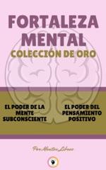 EL PODER DE LA MENTE SUBCONSCIENTE - EL PODER DEL PENSAMIENTO POSITIVO (2 LIBROS)