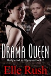 Drama Queen Hollywood To Olympus Book 2
