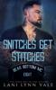 Lani Lynn Vale - Snitches Get Stitches artwork