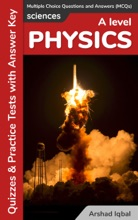 A Level Physics Multiple Choice Questions and Answers (MCQs): Quizzes & Practice Tests with Answer Key (A Level Physics Worksheets & Quick Study Guide)