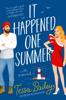 Tessa Bailey - It Happened One Summer artwork