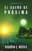 El sueño de Próxima Book Cover