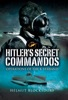 Hitler's Secret Commandos