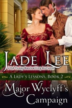 Major Wyclyff's Campaign (A Lady's Lessons, Book 2)