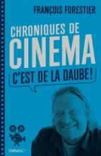 Chroniques De Cinéma (C'est De La Daube)