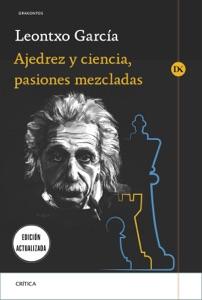 Ajedrez y ciencia, pasiones mezcladas Book Cover
