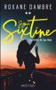 Signé Sixtine, tome 2 - Les échos de l'au-delà - Roxane Dambre