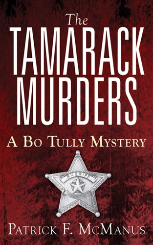 Patrick F. McManus - The Tamarack Murders