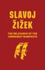 Slavoj Žižek - The Relevance of the Communist Manifesto artwork