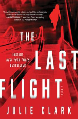 Julie Clark - The Last Flight book