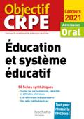 Objectif CRPE en fiches : Éducation et système éducatif - Concours 2021